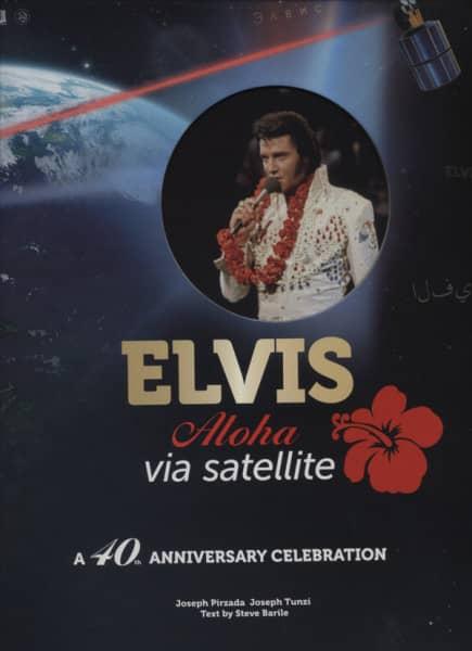 Presley, Elvis Aloha Via Satellite 40th Anniversary Celebration