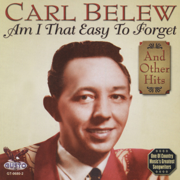 Belew, Carl Am I That Easy To Forget