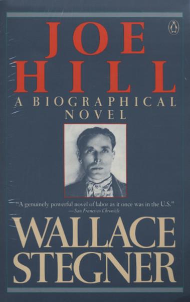 Hill, Joe Wallace Stegner