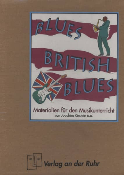 Blues British Blues - Materialien für den Musikunterricht