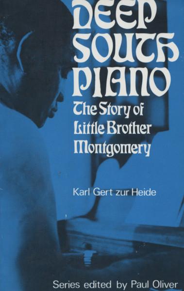Zur Heide, Karl Gert Deep South Piano - The Story Of Little Brothe