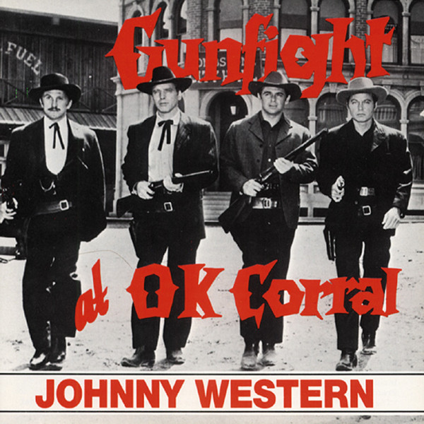 Western, Johnny Gunfight At O.K. Corral