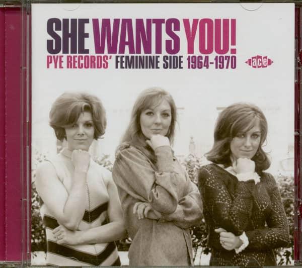 She Wants You! Pye Records' Feminine Side 19654-1970 (CD)
