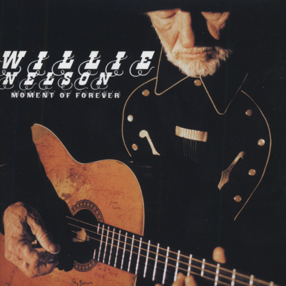 Nelson, Willie Moment Of Forever (2008)