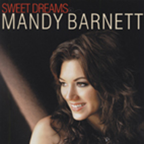 Barnett, Mandy Sweet Dreams (2011)
