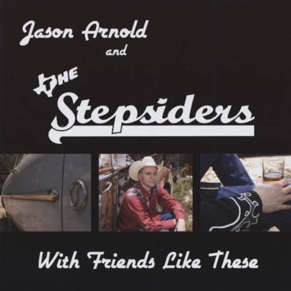 Arnold, Jason & The Stepsiders With Friends Like These