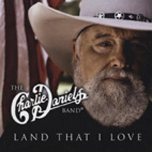 Daniels, Charlie Land That I Love