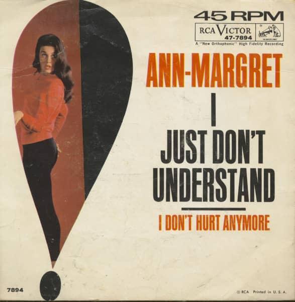 I Just Don't Understand - I Don't Hurt Anymore (7inch, 45rpm, PS)