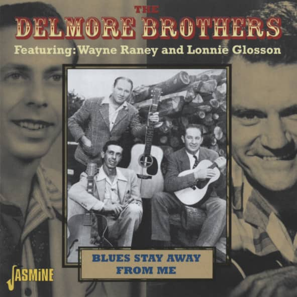 Delmore Bros Blues Stay Away From Me