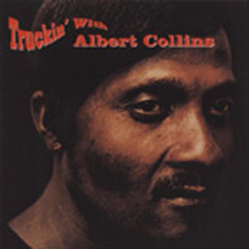 Collins, Albert Truckin' With Albert Collins