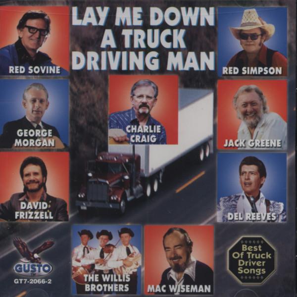 Va Lay Me Down A Truck Driving Man - Best