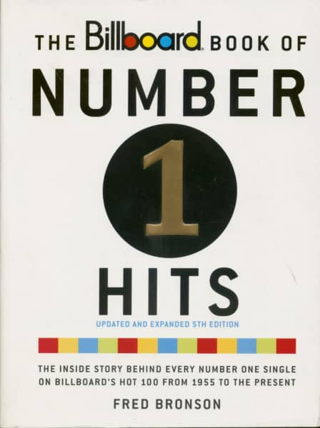 The Billboard Book of Number One Hits - Updated and Expanded 5Th Edition by Fred Bronson