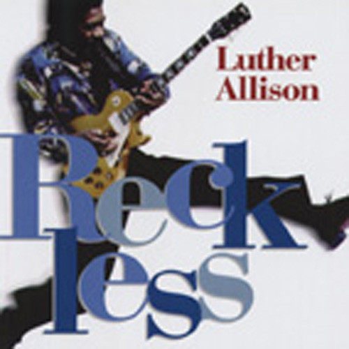 Allison, Luther Reckless