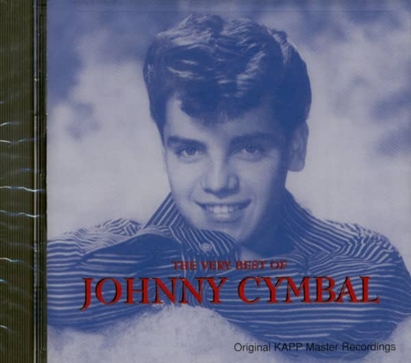 The Very Best Of Johnny Cymbal - Original Kapp Master recordings (CD)