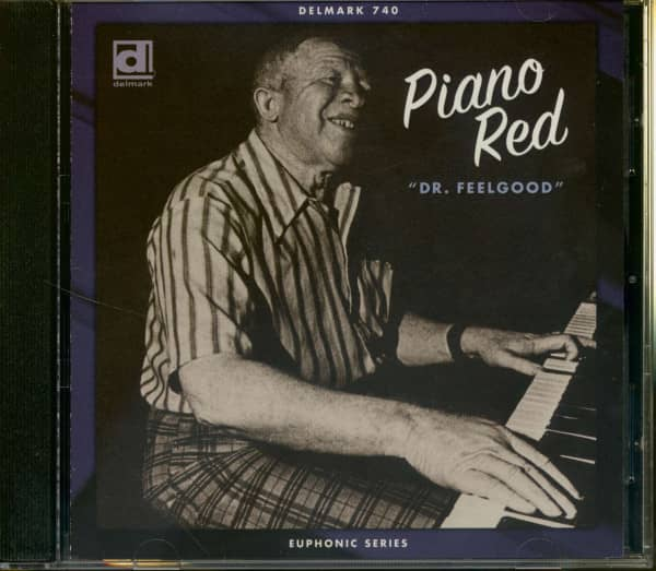Piano Red A.k.a. Dr.feelgood Dr. Feelgood