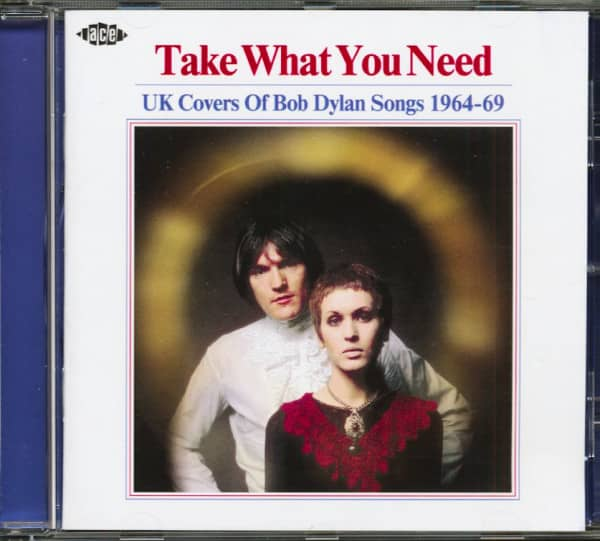 Take What You Need - UK Covers Of Bob Dylan Songs 1964-69 (CD)