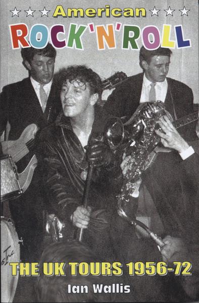 American Rock & Roll - Ian Wallis: The UK Tours 1956-72