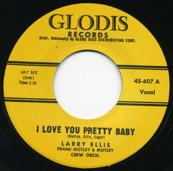 I Love You Pretty Baby - That's All 7inch, 45rpm