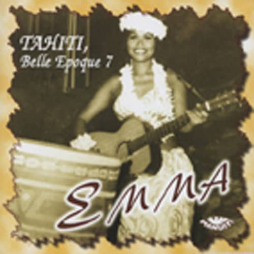 Emma Tahiti Belle Epoque Vol.7