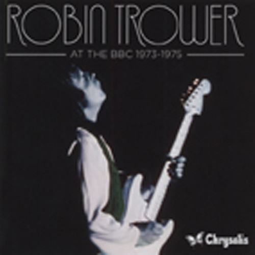 Trower, Robin At The BBC 1973-75 (2-CD)