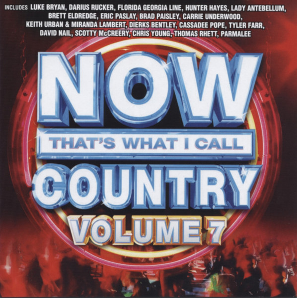 Now That's What I Call Country, Vol.7