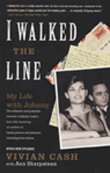 Cash, Vivian I Walked The Line - My Life With Johnny (PB)