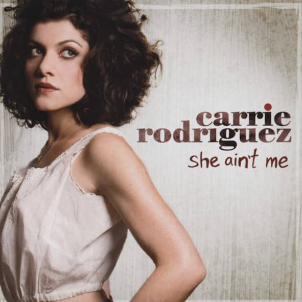 Rodriguez, Carrie She Ain't Me