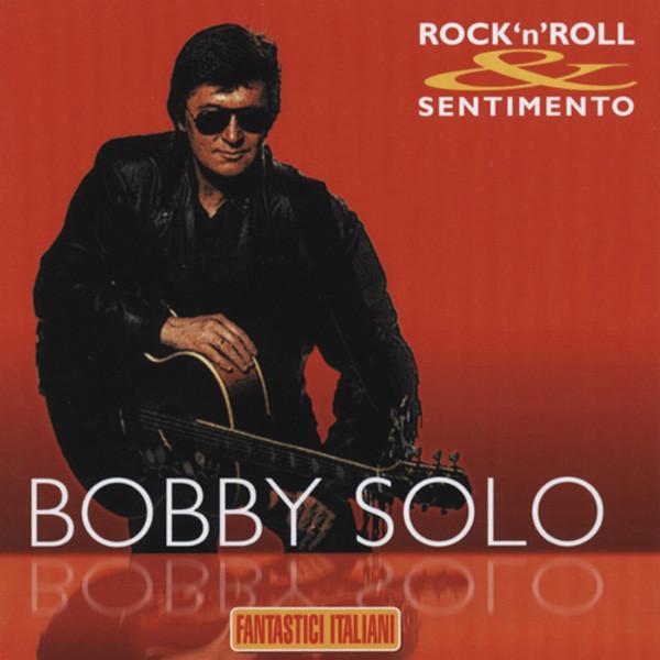 Solo, Bobby Fantastici Italiani