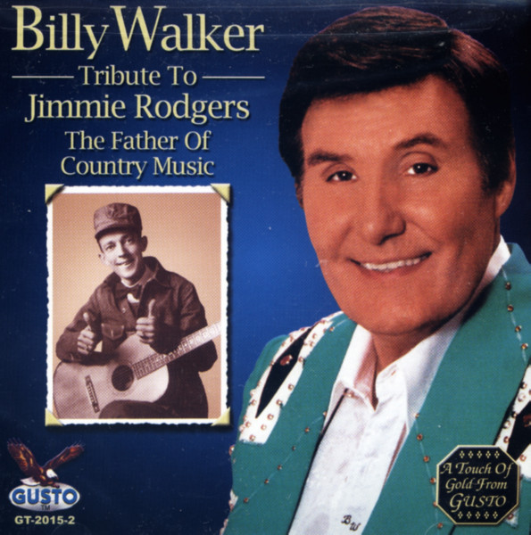 Walker, Billy Tribute To Jimmie Rodgers