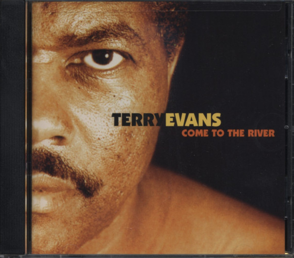 Evans, Terry Come To The River