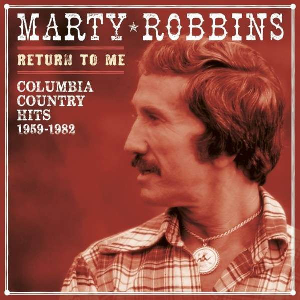 Return To Me - Columbia Country Hits 1959-1982