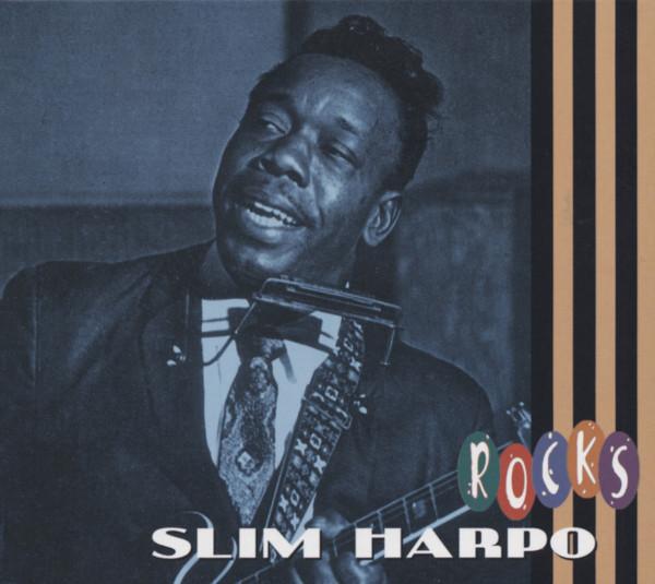 Slim Harpo - Slim Rocks