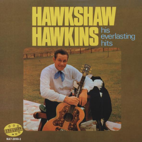 Hawkins, Hawkshaw His Everlasting Hits