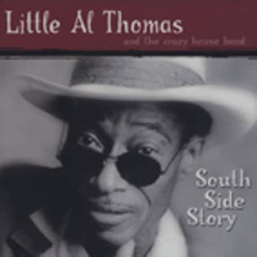 Thomas, Little Al South Side Story