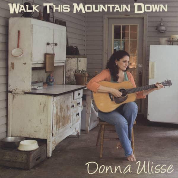 Ulisse, Donna Walk This Mountain Down (2009)