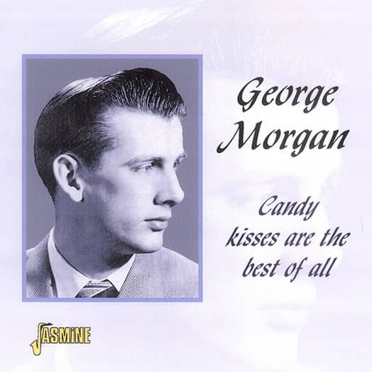 Morgan, George Candy Kisses Are The Best Of All